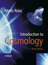 Introduction to Cosmology: Edition 3
