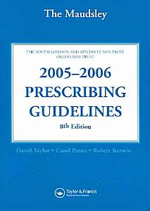 The Maudsley 2005 2006 Prescribing Guidelines PDF