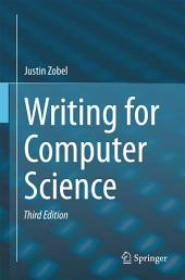 Writing for Computer Science: Edition 3