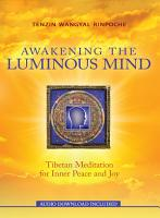 Awakening the Luminous Mind PDF