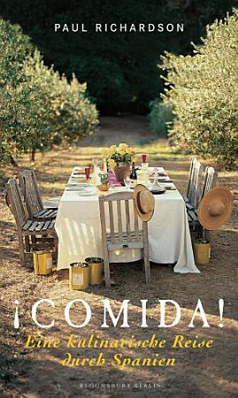 Comida  Eine kulinarische Reise durch Spanien PDF