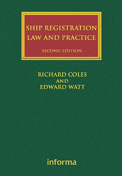 Download Ship Registration  Law and Practice Book