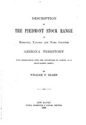 Descriptions of the Piedmont Stock Range in Maricopa, Yavapai and Yuma Counties, Arizona Territory: With Observations Upon the Advantages of Arizona as a Stock-raising Region