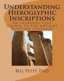 Understanding Hieroglyphic Inscriptions PDF