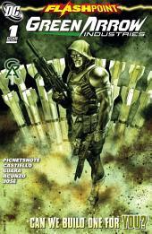 Flashpoint: Green Arrow Industries (2011-) #1