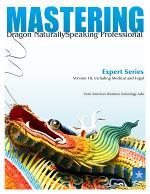 Mastering Dragon NaturallySpeaking