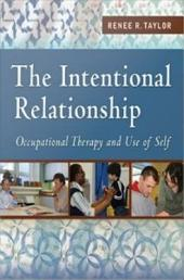 The Intentional Relationship: Outpatient Therapy and Use of Self