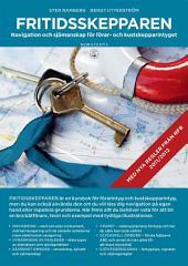 Fritidsskepparen: Navigation och sjömanskap för förar- och kustskepp