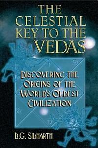 The Celestial Key to the Vedas