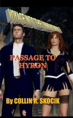 VOYAGE INTO THE UNKNOWN 7: PASSAGE TO HYRON