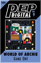 Pep Digital Vol. 009: World of Archie: Game On!