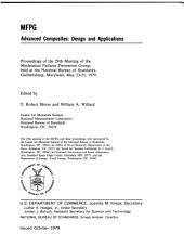 MFPG: Advanced Composites : Design and Applications : Proceedings of the 29th Meeting of the Mechanical Failures Prevention Group, Held at the National Bureau of Standards, Gaithersburg, Maryland, May 23-25, 1979, Volume 13