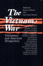 The Vietnam War: Vietnamese and American Perspectives