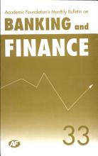 Academic Foundation S Bulletin On Banking And Finance Volume  33 Analysis  Reports  Policy Documents PDF