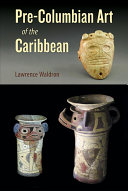 Pre Columbian Art of the Caribbean PDF