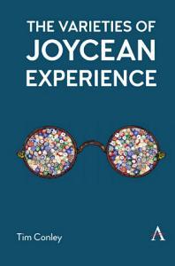 The Varieties of Joycean Experience PDF