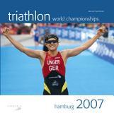 Triathlon World Championships Hamburg 2007