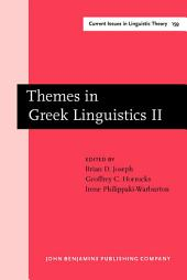 Themes in Greek Linguistics: Volume 2