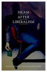 Islam After Liberalism