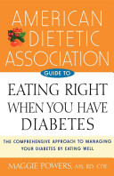 American Dietetic Association Guide to Eating Right When You Have Diabetes PDF