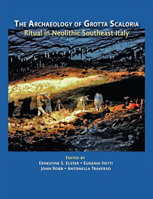 The Archaeology of Grotta Scaloria
