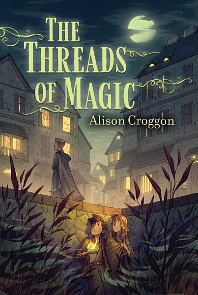 Download The Threads of Magic Book