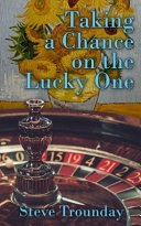 Taking a Chance on the Lucky One
