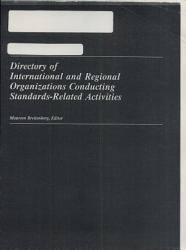 Directory Of International And Regional Organizations Conducting Standards Related Activities Book PDF