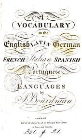 A vocabulary in the English, Latin, German, French, Italian, Spanish & Portuguese languages