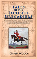 Tales of the Jacobite Grenadiers PDF