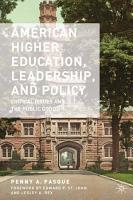 American Higher Education  Leadership  and Policy PDF