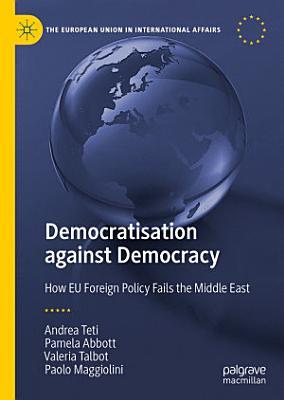 Democratisation against Democracy PDF