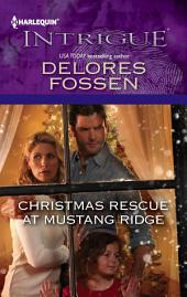 Christmas Rescue at Mustang Ridge