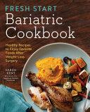 Fresh Start Bariatric Cookbook Book