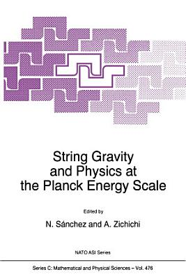 String Gravity and Physics at the Planck Energy Scale PDF
