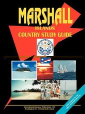 Marshall Islands Country Study Guide Volume 1 Strategic Information and Developments