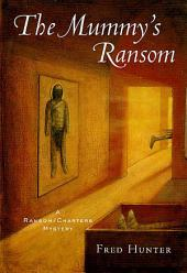 The Mummy's Ransom: A Ransom/Charters Mystery