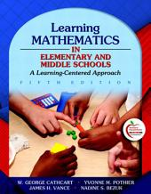 Learning Mathematics in Elementary and Middle Schools: A Learner-Centered Approach, Edition 5