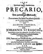 Specimen leg. acad. de precario, oder vom gutwilligen Gebrauch ...