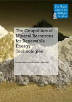 The Geopolitics of Mineral Resources for Renewable Energy Technologies PDF