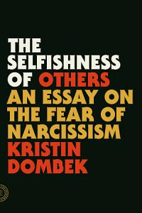 The Selfishness of Others Book