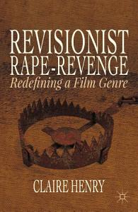 Revisionist Rape Revenge Book