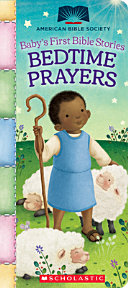 Bedtime Prayers  Baby s First Bible Stories