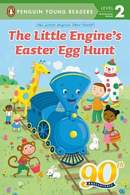 The Little Engine s Easter Egg Hunt