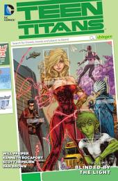 Teen Titans Vol. 1: Blinded by the Light: Volume 1
