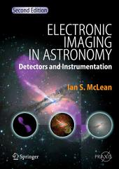 Electronic Imaging in Astronomy: Detectors and Instrumentation, Edition 2