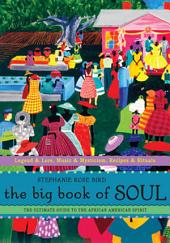 The Big Book of Soul: The Ultimate Guide to the African American Spirit