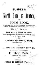 Busbee's North Carolina Justice and Form Book ...