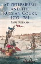St Petersburg and the Russian Court  1703 1761 PDF