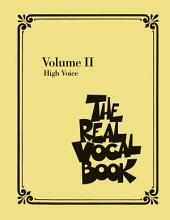 The Real Vocal Book - Volume II (Songbook): High Voice
